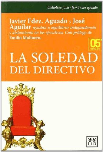 La soledad del directivo (Acción empresarial)