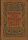 Die Heilige und ihr Narr : [2 Tle in 1 Bd. geb.] ; Bd. 1, 2.