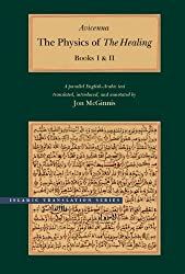 The Physics of the Healing: A Parallel English-Arabic Text in Two Volumes (Islamic Translation Series)