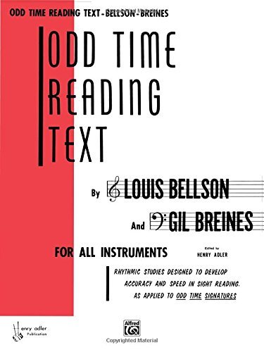 Odd Time Reading Text: For All Instruments by Louis Bellson (1985-03-01)