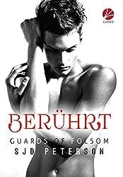 Guards of Folsom: Berührt
