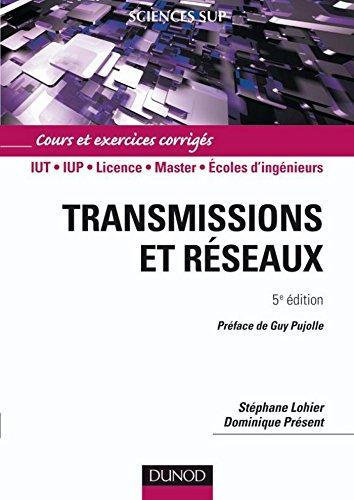 Transmissions et rseaux - 5e d. : Cours et exercices corrigs (Informatique)