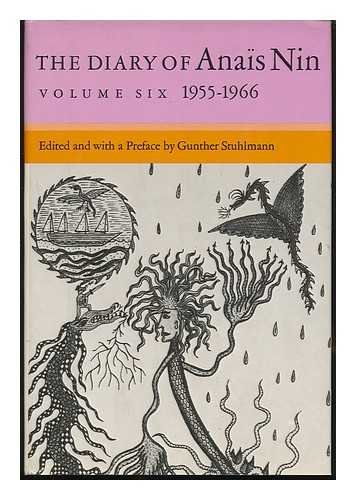 The Diary of Anas Nin / Edited and with a Pref. by Gunther Stuhlmann - Volume 6