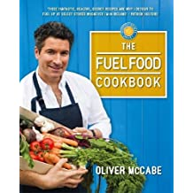 The Fuel Food Cookbook