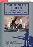The First World War Collection - The Empire's Shield The Royal Navy In The First World War [REGION 0 PAL] [DVD]