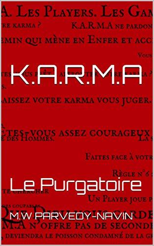 Couverture du livre K.A.R.M.A: Le Purgatoire