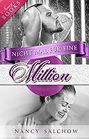 Nicht mal für eine Million: Liebesroman
