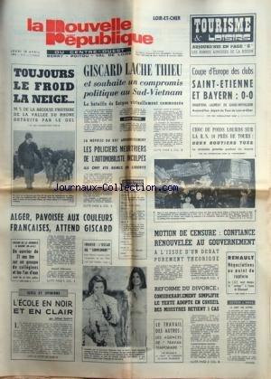 NOUVELLE REPUBLIQUE (LA) du 10/04/1975 - GISCARD L...