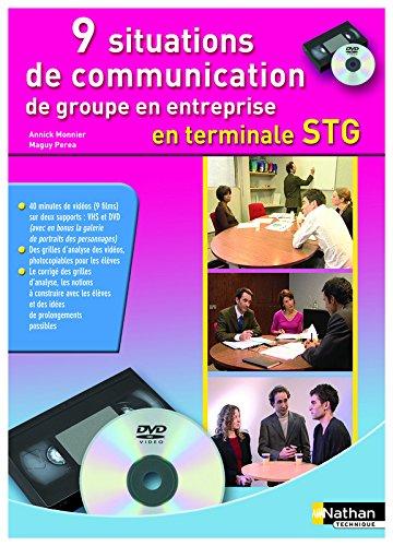 9 situations de communication de groupe en entreprise par Annick Monnier, Maguy Perea