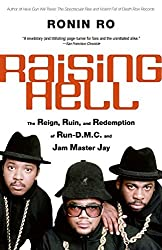 Raising Hell: The Reign, Ruin and Redemption of