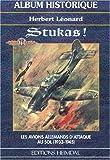 Stukas, les avions d'attaque au sol 1933-1945