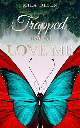 Book cover image for Trapped: Until You Love Me