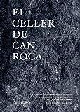 EL CELLER DE CAN ROCA - EL LIBRO - Edición redux nuevo formato (Cooking Librooks)