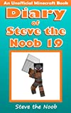 Diary of Steve the Noob 19 (An Unofficial Minecraft Book) (Diary of Steve the Noob Collection)