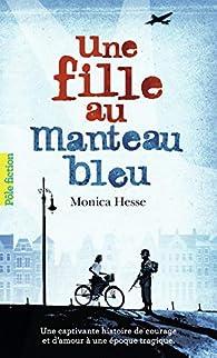 Une fille au manteau bleu par Monica Hesse