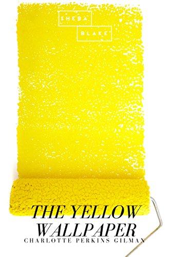 the-yellow-wallpaper-english-edition