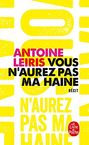 Vous n'aurez pas ma haine par Antoine Leiris