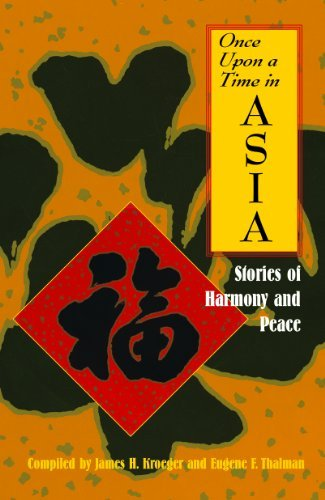 Once Upon a Time in Asia: Stories of Harmony and Peace