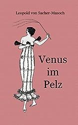 Venus im Pelz (German Edition) by Leopold von Sacher-Masoch (2013-05-15)