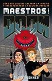 Maestros del Doom (Es Pop Ensayo)