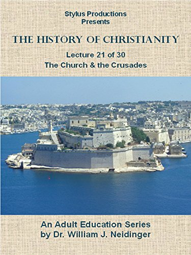 the-history-of-christianity-lecture-21-of-30-the-church-and-the-crusades-ov