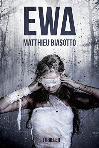 Ewa de Matthieu Biasotto 2017