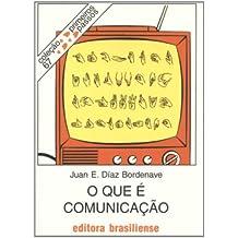 O Que É Comunicação (Em Portuguese do Brasil)