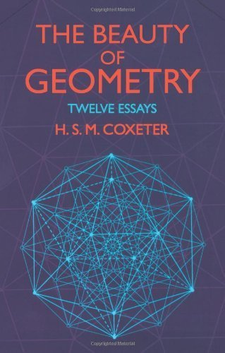 The Beauty of Geometry: Twelve Essays (Dover Books on Mathematics) by H. S. M. Coxeter (1999-07-02)