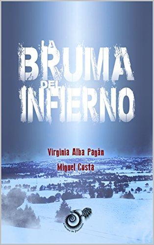 La bruma del infierno eBook: Miguel Costa, Virginia Alba Pagán: Amazon.es: Tienda Kindle