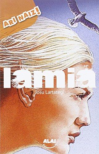 Lamia (Ari naiz!) por Josu Lartategi Yustos