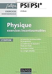 Physique Exercices incontournables PSI - 2e éd.