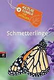 Naturführer für Entdecker - Schmetterlinge