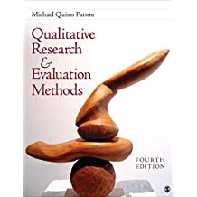 Qualitative Research & Evaluation Methods: Integrating Theory and Practice (English Edition)