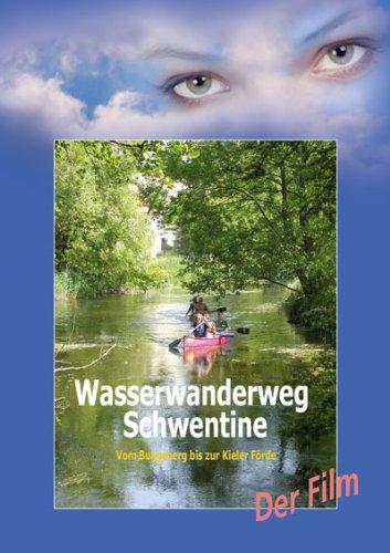 Wasserwanderweg Schwentine: Der Film