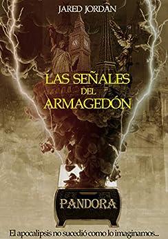 Las Señales Del Armagedón: Pandora por Jared Salazar epub