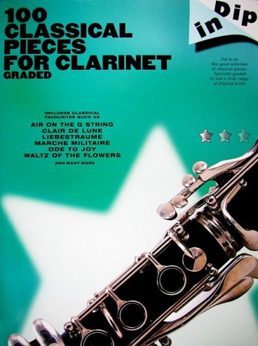 100 Classical Pieces for Clarinet Graded Dip in