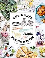 Une année pleine d'idées - Bien-être, jardin, DIY, cuisine... Votre temps libre est extraordinaire ! d'Anna Austruy