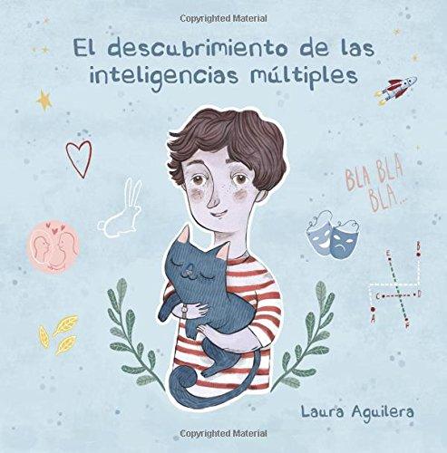 El descubrimiento de las inteligencias múltiples par Laura Aguilera