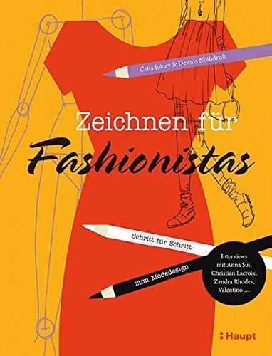 Zeichnen für Fashionistas: Schritt für Schritt zum Modedesign
