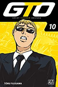GTO : Great Teacher Onizuka Edition 20 ans Tome 10