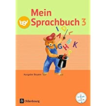 Mein Sprachbuch - Ausgabe Bayern: 3. Jahrgangsstufe - Schülerbuch