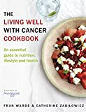 Best Bantam Cookbooks - The Living Well With Cancer Cookbook: An Essential Review