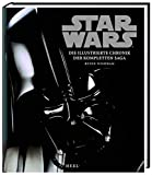 STAR WARS - Die illustrierte Chronik der kompletten Saga