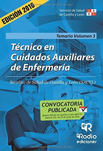 Técnico en Cuidados auxiliares de Enfermería. Temario. Volumen III. Servicio de Salud de Castilla y León (OPOSICIONES) por TRINIDAD LOPEZ SANCHEZ