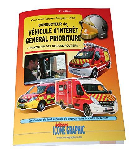 Conducteur de véhicule d'intérêt général prioritaire : Prévention des risques routiers