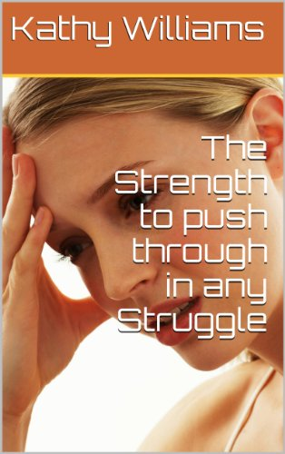 The Strength to push through in any Struggle book cover