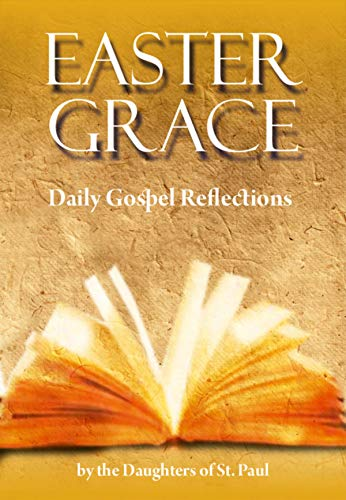 Easter Grace: Daily Gospel Reflections (English Edition)