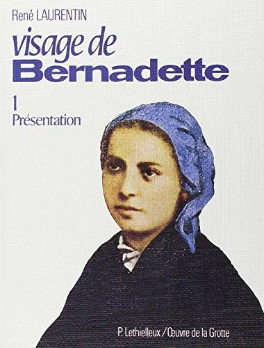 Visage de Bernadette -1 Présentation/2 Album par René Laurentin