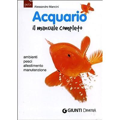 Manuale Dell'acquario (Il)