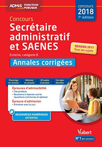 Concours SA et SAENES - Annales corrigées - Catégorie B - Admis - Concours 2018